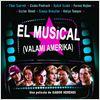 El musical (Valami Amerika) : cartel