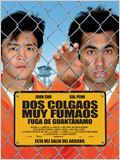 Dos colgaos muy fumaos: Fuga de Guant&#225;namo
