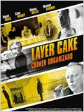 Layer Cake - Crimen Organizado