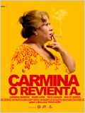 Carmina o revienta