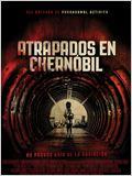 Atrapados en Chernóbil