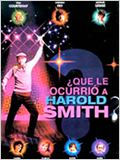 &#191;Qu&#233; le ocurri&#243; a Harold Smith?