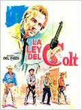 La ley del Colt