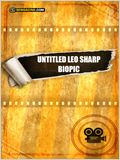 Untitled Leo Sharp Biopic