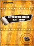 Untitled Steve McQueen Heist Thriller