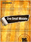 One Small Mistake