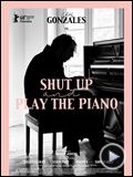 Foto : Shut Up And Play The Piano Tráiler VO