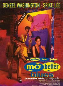 Mo' better blues (Cuanto más, ¡mejor!)