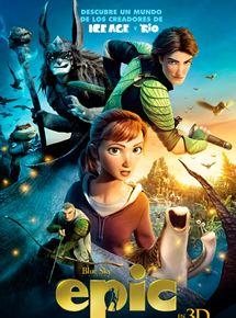 Epic. El mundo secreto - Película 2013 - SensaCine.com