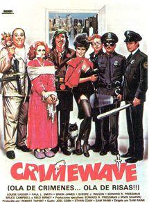 Crimewave (ola de crímenes, ola de risas)