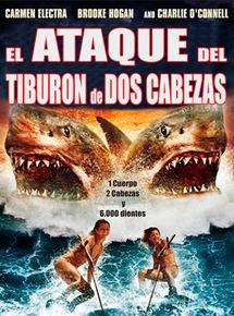 El ataque del tiburón de dos cabezas - Película 2012