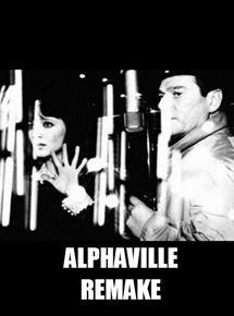 Alphaville Remake