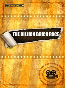 The Billion Brick Race