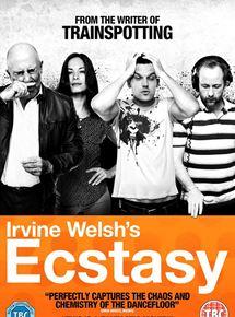 Irvine Welsh's Ecstasy