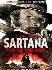 Si te encuentras con Sartana, ruega por tu muerte