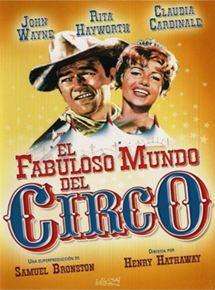 El fabuloso mundo del circo