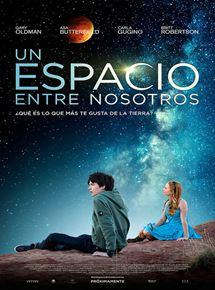 Un espacio entre nosotros - Película 2017 - SensaCine.com