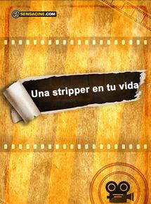Una stripper en tu vida