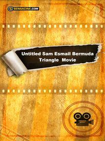 Untitled Sam Esmail Bermuda Triangle Movie