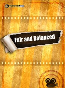 Fair and Balanced