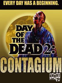 El día de los muertos 2: Contagio