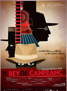 El rey de Canfranc