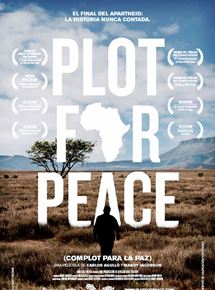 Plot for Peace (Complot para la paz)