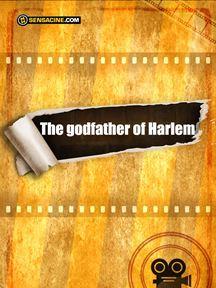 The Godfather of Harlem