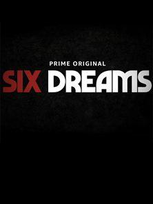 Six Dreams - temporada 2 Tráiler