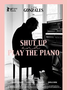 Shut Up And Play The Piano Tráiler VO