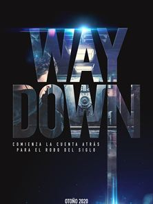Way Down Teaser