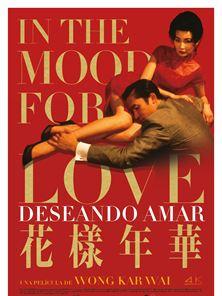 In the Mood for Love (Deseando amar) Tráiler VO