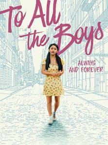 A todos los chicos: Para siempre Tráiler