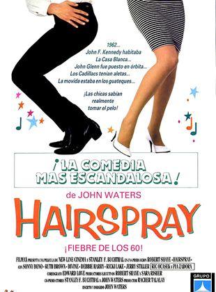 Hairspray ¡Fiebre de los 60!