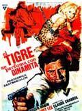El tigre se perfuma con dinamita