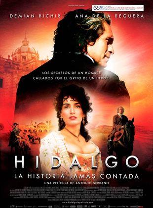 Hidalgo, la historia jamás contada