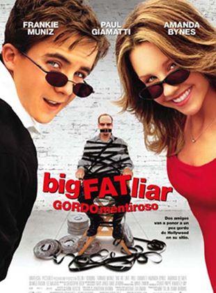 Big Fat Liar (Gordo mentiroso)
