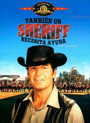 También un sheriff necesita ayuda