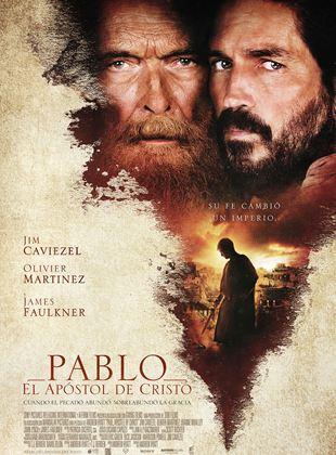 Pablo El Apóstol De Cristo Película 2018 Sensacine Com
