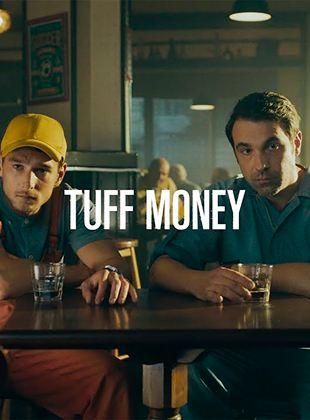 Dinero negro (Tuff Money)