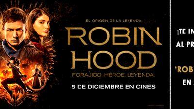 ¡TE INVITAMOS A VER 'ROBIN HOOD' EL JUEVES 29 DE NOVIEMBRE EN MADRID!