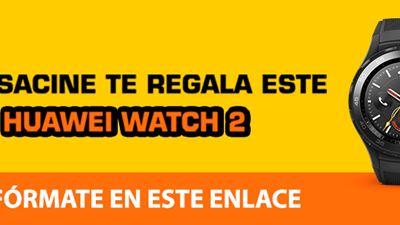 SENSACINE TE REGALA ESTE HUAWEI WATCH 2