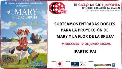 ¡SORTEAMOS ENTRADAS DOBLES PARA VER 'MARY Y LA FLOR DE LA BRUJA' EN EL III CICLO DE CINE JAPONÉS!