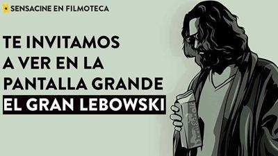 ¡TE INVITAMOS A VER 'EL GRAN LEBOWSKI' de Joel Coen (1998) EN PANTALLA GRANDE EN LA FILMOTECA!
