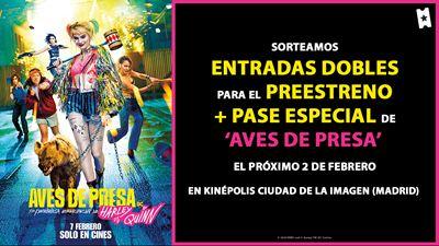 ¡Sorteamos entradas dobles para el pase especial + preestreno de AVES DE PRESA (Y LA FANTABULOSA EMANCIPACIÓN DE HARLEY QUINN)!