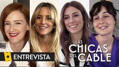 """Entrevista 'Las chicas del Cable': """"Hemos metido todo el presupuesto en un último capítulo que es brutal"""""""