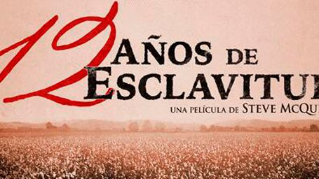 '12 años de esclavitud': primer póster en castellano del drama de Steve McQueen