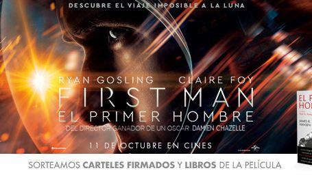 ¡SORTEAMOS CARTELES FIRMADOS Y LIBROS DE 'FIRST MAN - EL PRIMER HOMBRE'!