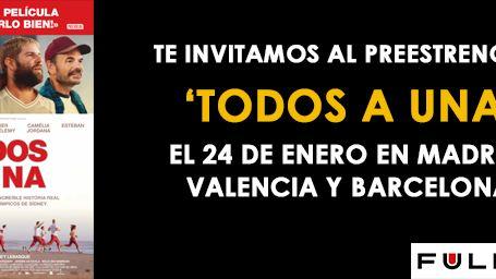¡SORTEAMOS ENTRADAS PARA EL PREESTRENO DE 'TODOS A UNA' EN MADRID, VALENCIA Y BARCELONA!