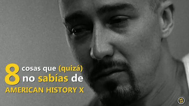 VÍDEO: 8 cosas que (quizá) no sabías sobre 'American History X' por su 20 aniversario